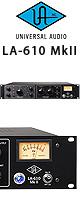 LA-610 MKII / Universal Audio(��˥С����륪���ǥ���) - Classic Tube Recording Channel
