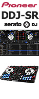 Pioneer(パイオニア) / DDJ-SR  【Serto DJ 無償】 PCDJコントローラー ■限定セット内容■→ 【・ヘッドホン(OV-X8) ・金メッキ高級接続ケーブル 3M 1ペア ・ミックスCD作成KIT ・教則DVD ・PcDJ教則(D-Yama from Mogra)】