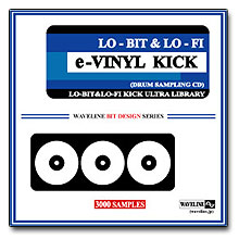 WAVELINEサンプリングCD / e-VINYL KICK/LO-BIT&LO-FI KICK ULTRA LIBRARY [CD-R]