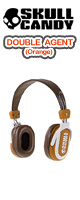 Skullcandy(�X�J���L�����f�B) / DOUBLE AGENT (Orange)