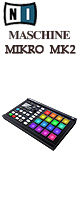 MASCHINE MIKRO MK2 (Black) / Native Instruments(�ͥ��ƥ��֥��󥹥ȥ������) �������ꥻ�å����Ƣ������ڡ�PC������ɡ�