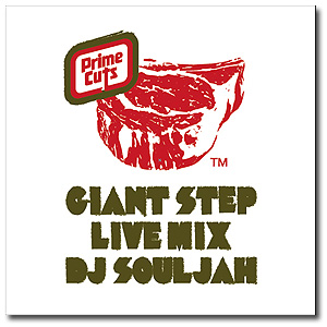 DJ SOULJAH / GIANT STEP LIVE MIX [MIX CD]