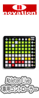 Ableton �� Novation / Launchpad�ʥ����ѥåɡ�