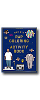 Bun B's Rapper Coloring and Activity Book - HIP HOP 塗り絵 -