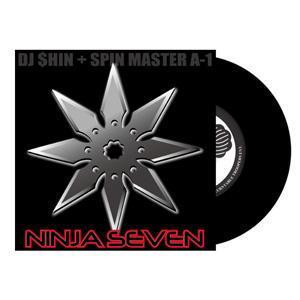 DJ $hin + Spin Master A-1 / NINJA SEVEN [7