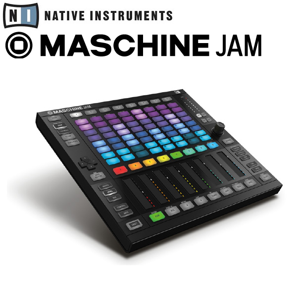 MASCHINE JAM / Native Instruments(ネイティブインストゥルメンツ)