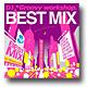 DJ *Groovy workshop. / BEST MIX 〜オール・ジャンル・オール・ナイト〜 [MIX CD]