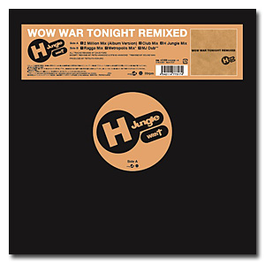 H Jungle With t / WOW WAR TONIGHT REMIXED  【2017年9月6日(水)発売予定】