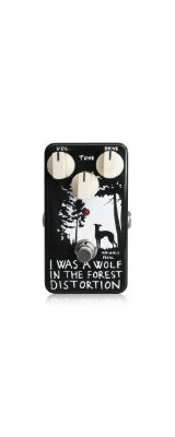 Animals Pedal(アニマルズペダル) / I WAS A WOLF IN THE FOREST DISTORTION