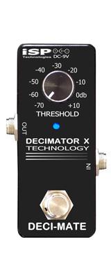 iSP Technologies / DECI-MATE MICRO DECIMATOR PEDAL ノイズリダクション ギター用エフェクター