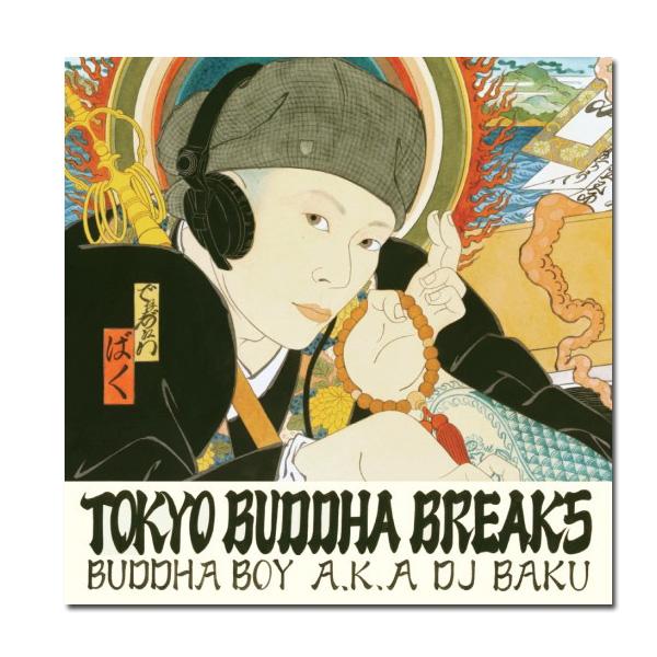 DJ BAKU / TOKYO BUDDHA BREAKS 7