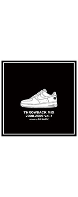 DJ NAMU / THROWBACK MIX 2000-2009 VOL.1 【MIX CD】