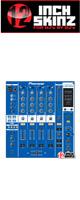 12inch SKINZ / Pioneer DJM-800 SKINZ (Blue) - 【DJM-800用スキン】