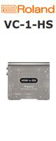 Roland(ローランド) / VC-1-HS - ビデオコンバーター - ■限定セット内容■→ 【・HDMIケーブル 】