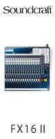 Soundcraft(サウンドクラフト) / FX16II -エフェクター内蔵コンパクトミキサー- ■限定セット内容■→ 【・OAタップ 】