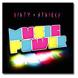 Dirty Strikes / Music Power [MIX CD]