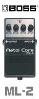 Boss(ボス) / Metal Core ML-2 - ハイゲイン・ディストーション 《ギターエフェクター》  2大特典セット