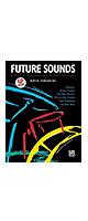 David Garibaldi (デヴィッド・ガリバルディ) / Future Sounds (模範演奏CD付) - ドラム教則本 -