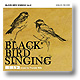 Thunder Killa / Black Bird Singings Volume 2 [MIX CD]