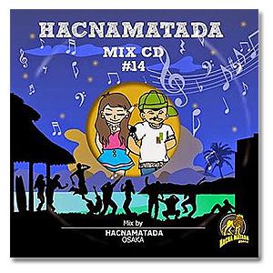 Hacnamatada / Hacnamatada #14 [MIX CD]