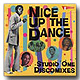 V.A. / Nice Up The Dance [LP]
