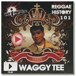Waggy Tee / Reggae History 101 [MIX CD-R]
