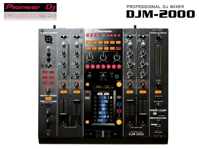 【限定1台】Pioneer(パイオニア) / DJM-2000 『セール』【B級品】