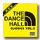 Rising Sun / The Dancehall Classic Vol.3 [MIX CD]