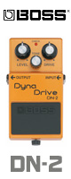 Boss(ボス) / Dyna Drive DN-2 - オーバードライブ - 《ギターエフェクター》 2大特典セット