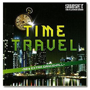 Sunset The Platinum Sound / Time Travel: 90's Extra Dancehall [MIX CD]